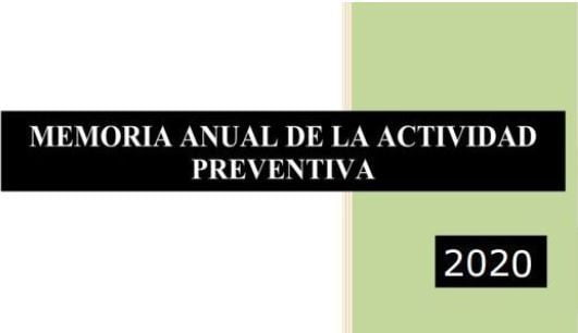 Presentada la Memoria de Actividades Preventivas 2020